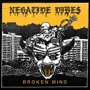 NEGATIVE VIBES-Broken Mind LP