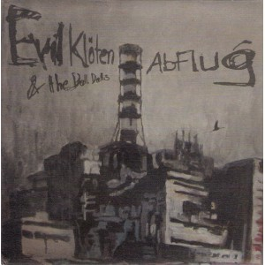 EVIL KLOTEN AND THE DALLI DALLIS-Abflug 7''