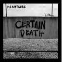 HEARTLESS-Certain Death 7''