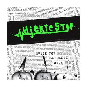 HJERTESTOP-Musik For Dekadente Orer 7''