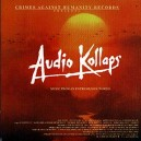 AUDIO KOLLAPS-Music From An Extreme, Sick World CD