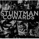 COWARDS/STUNTMAN-sPLIT 7''