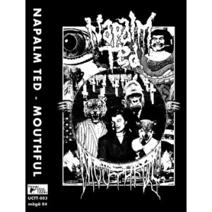 NAPALM TED-Mouthful MC